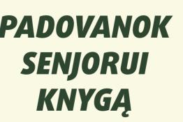 Padovanok senjorui knygą