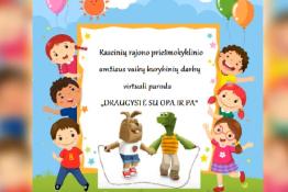 Priešmokyklinukų draugystė su OPA ir PA