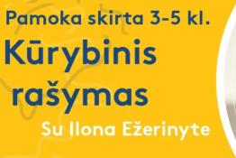 Kūrybinio rašymo pamoka su Ilona Ežerinyte