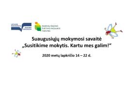Lietuvos suaugusiųjų švietimo asociacija ir Švietimo mainų paramos fondas nuoširdžiai kviečia Jus dalyvauti virtualioje Mokymosi savaitės atidarymo konferencijoje, kuri vyks 2020 m. lapkričio 13 d.